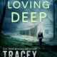 Cover of Loving Deep by Tracey Devlyn