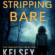 Cover of Stripping Bare by Kelsey Browning