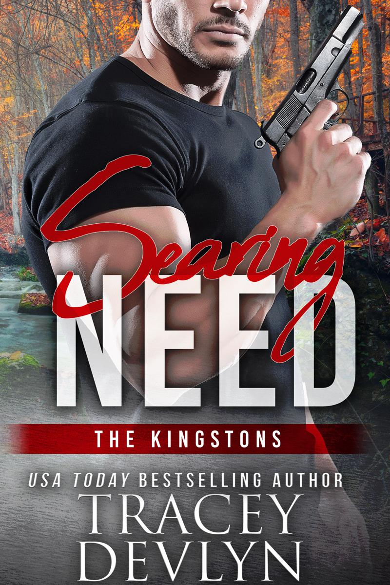 Searing NEED, Book 3, Kingston Series, Steele Ridge