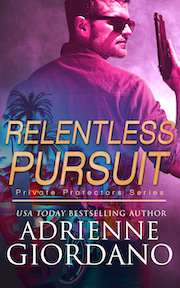 Relentless Pursuit book title with a handsome dark haired man wearing sunglasses and holding handgun with palm trees and a hotrod car at the bottom