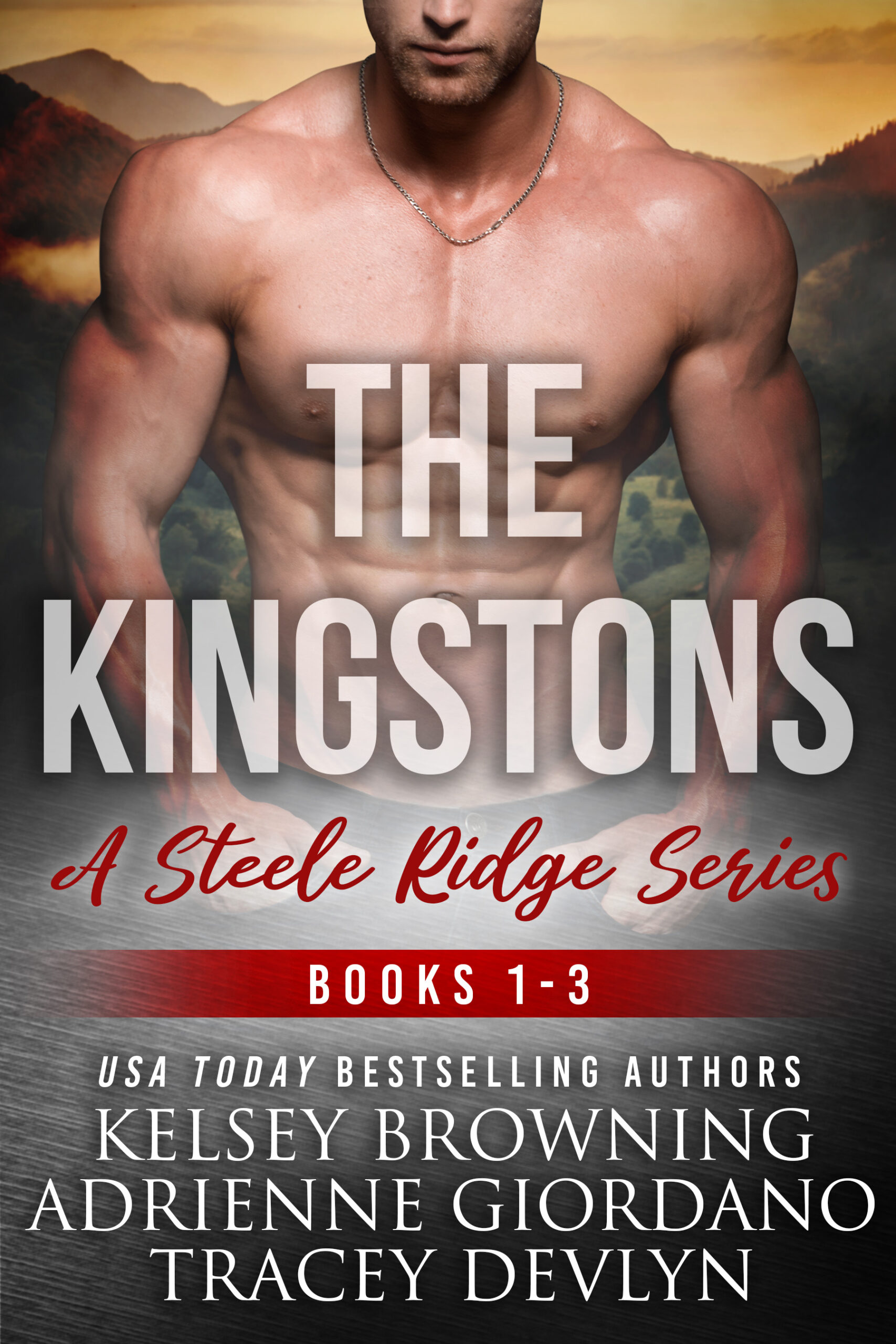 The Kingstons a Steele `Ridge Series box set 1