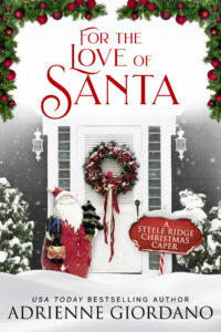 For the Love of Santa by Adrienne Giordano cover