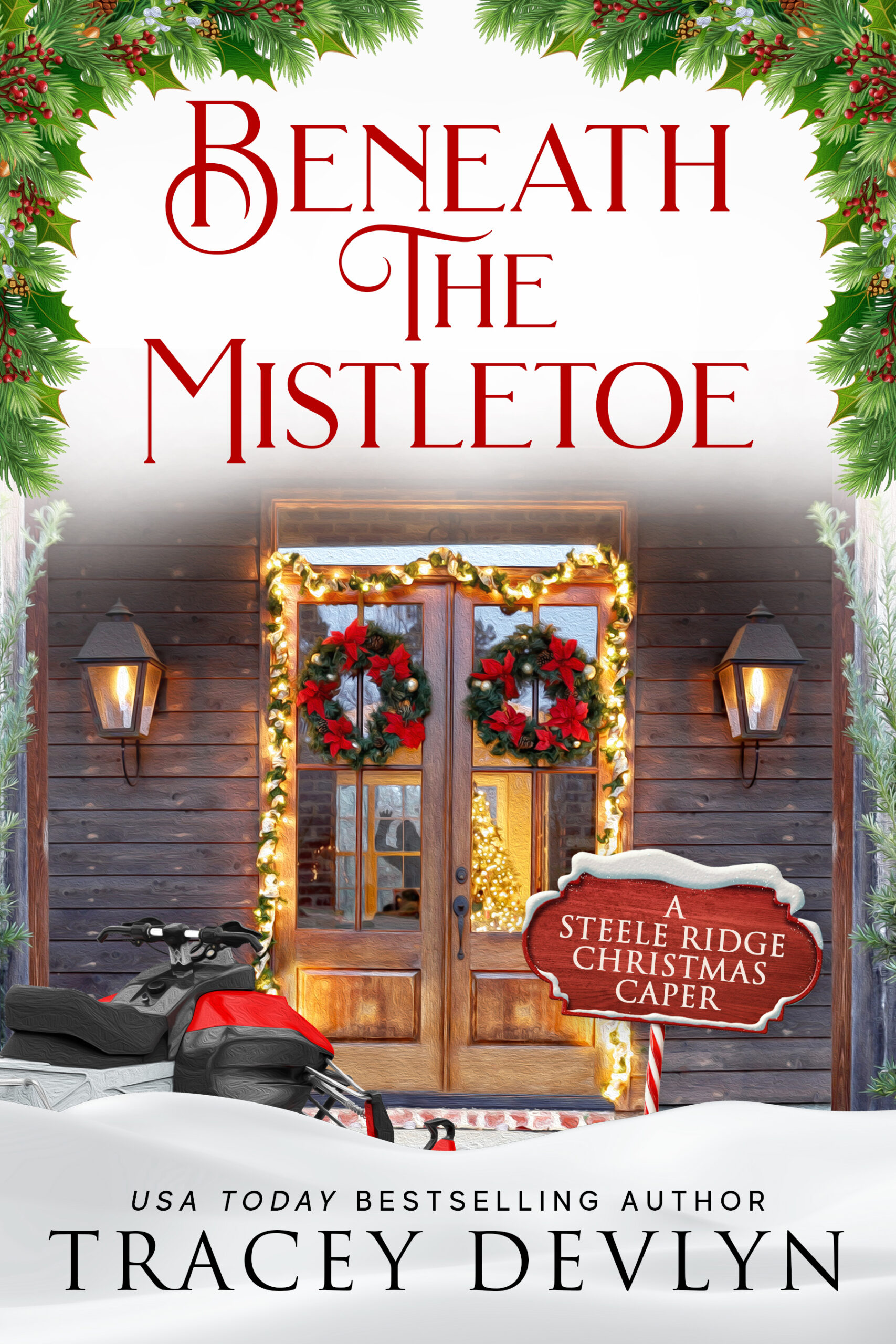 Beneath the Mistletoe by Tracey Devlyn cover