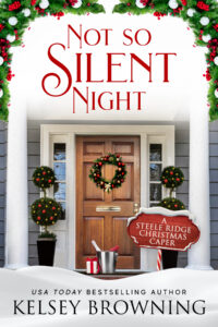 Not So Silent Night by Kelsey Browning cover